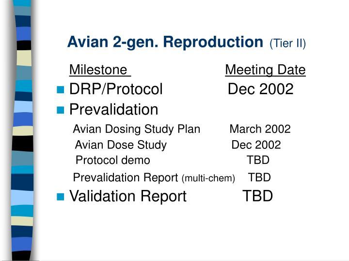 Avian 2-gen. Reproduction