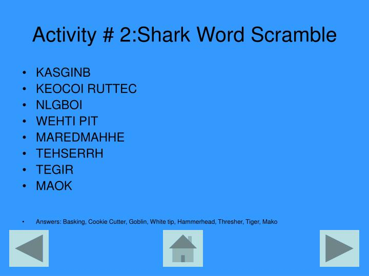 Activity # 2:Shark Word Scramble