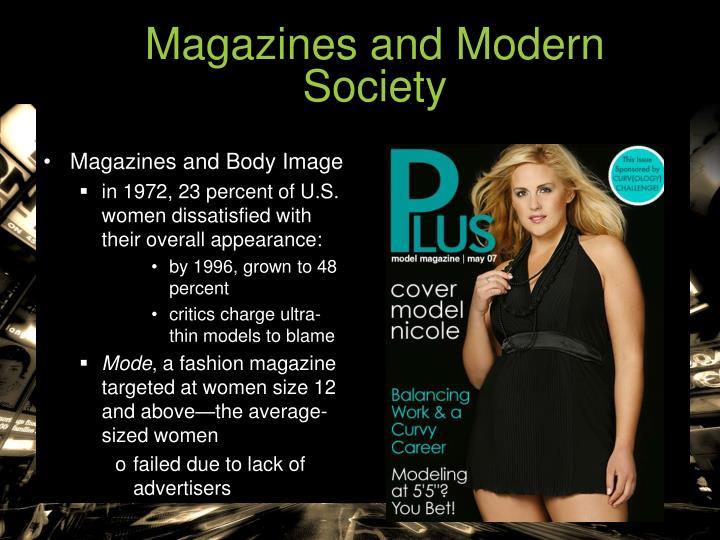 Magazines and Modern Society