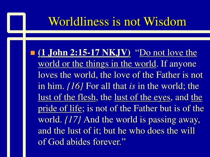Worldliness is not wisdom2