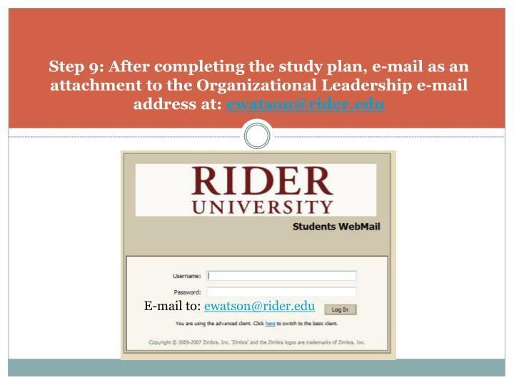 Step 9: After completing the study plan, e-mail as an attachment to the Organizational Leadership e-mail address at: