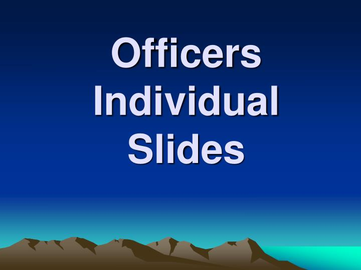 Officers Individual Slides