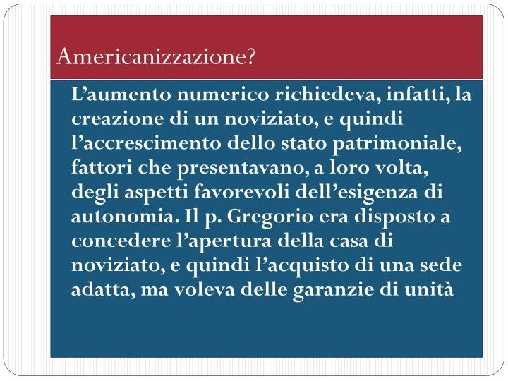 Americanizzazione?
