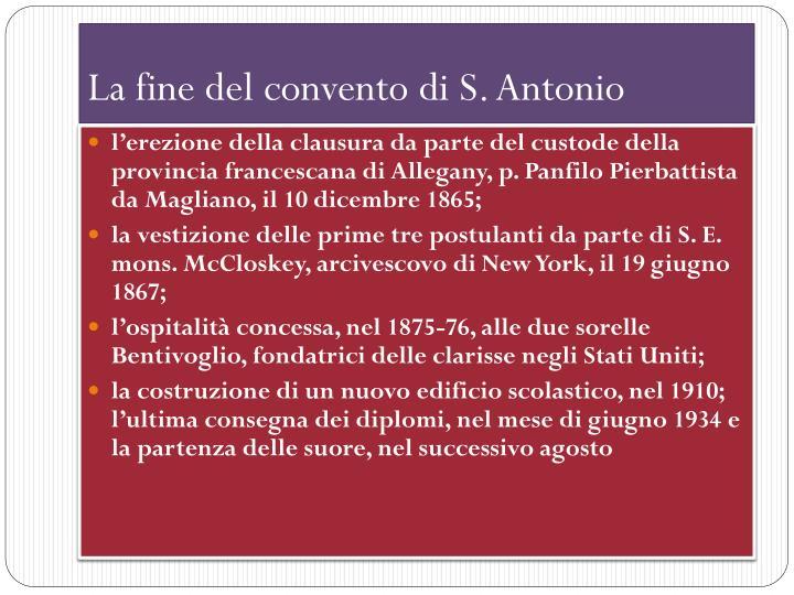 La fine del convento di S. Antonio