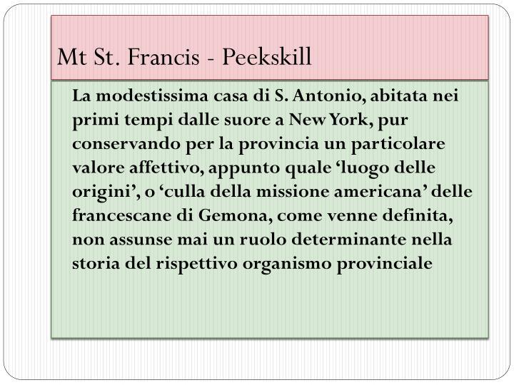 Mt St. Francis -