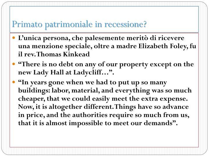 Primato patrimoniale in recessione?