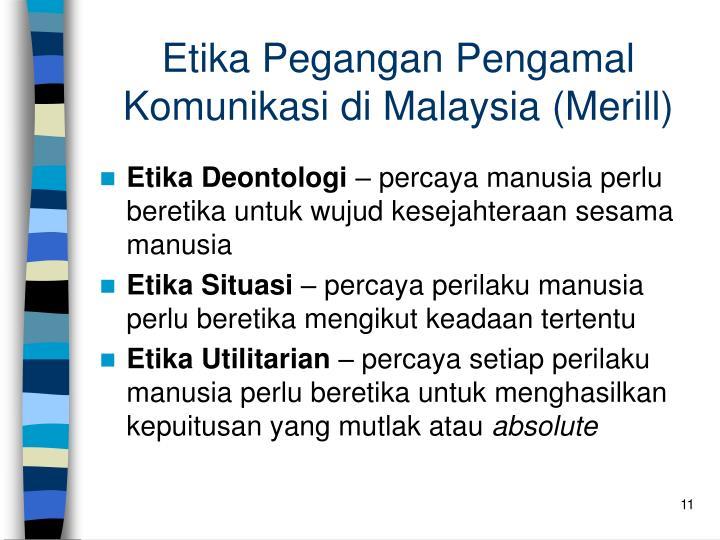 Etika Pegangan Pengamal Komunikasi di Malaysia (Merill)
