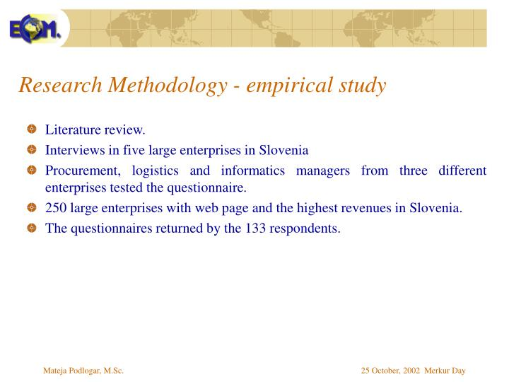 Research Methodology - empirical study