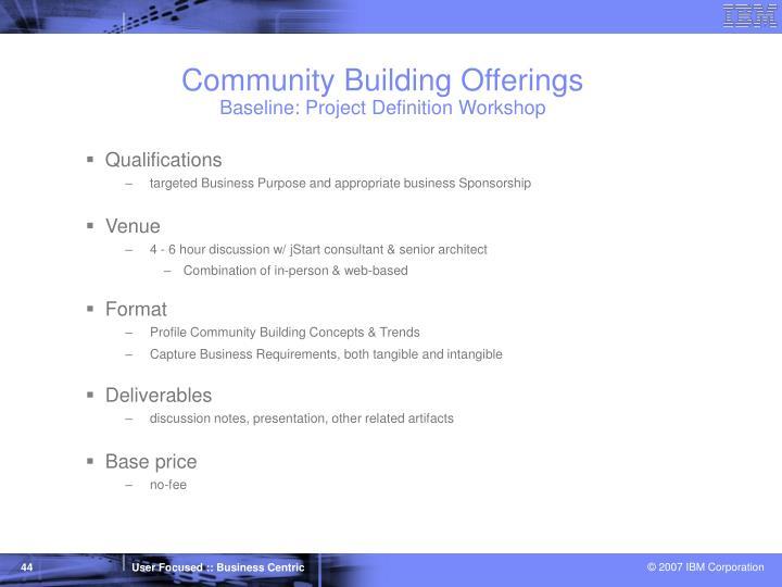 Community Building Offerings