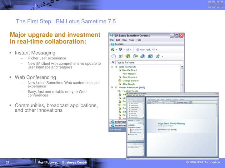 The First Step: IBM Lotus Sametime 7.5