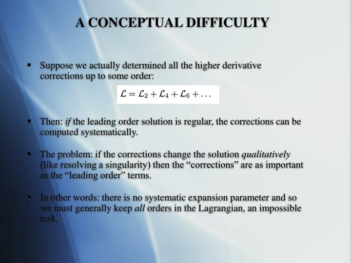 A CONCEPTUAL DIFFICULTY