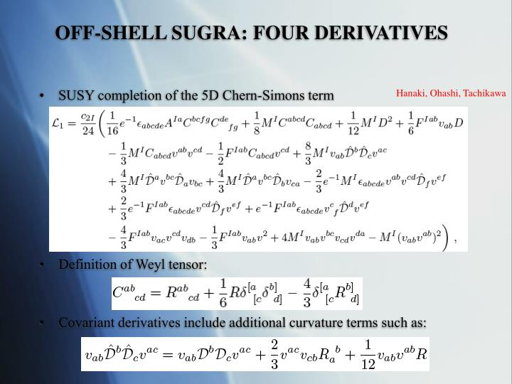 OFF-SHELL SUGRA: FOUR DERIVATIVES