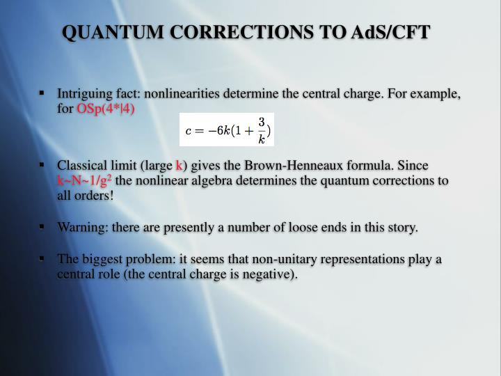 QUANTUM CORRECTIONS TO AdS/CFT