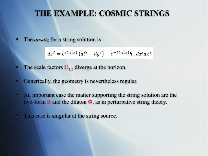 THE EXAMPLE: COSMIC STRINGS