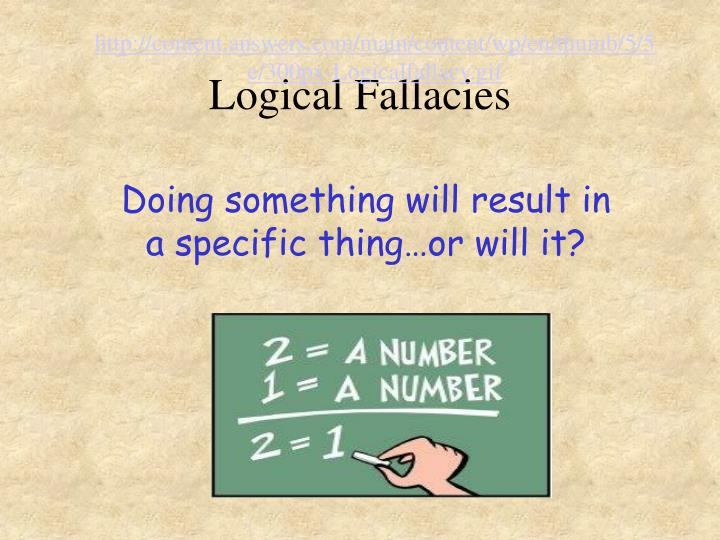 http://content.answers.com/main/content/wp/en/thumb/5/5e/300px-Logicalfallacy.gif