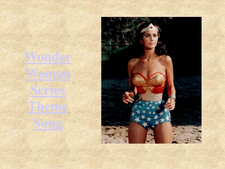 Wonder Woman Series Theme Song