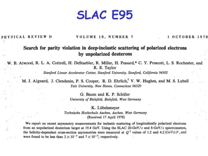 SLAC E95