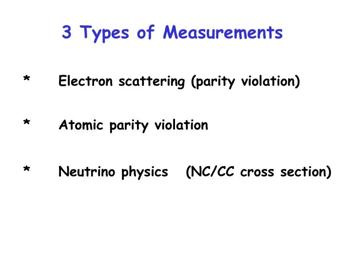 3 Types of Measurements