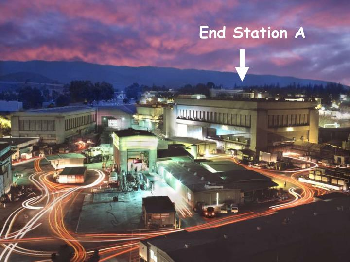 End Station A