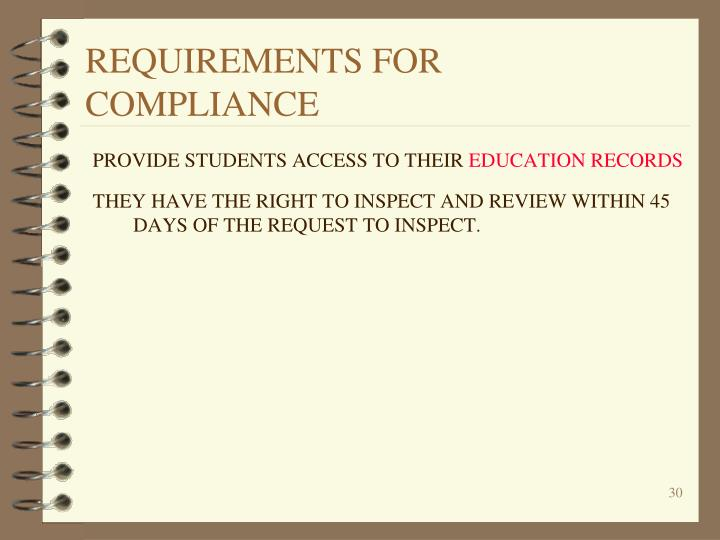 REQUIREMENTS FOR COMPLIANCE