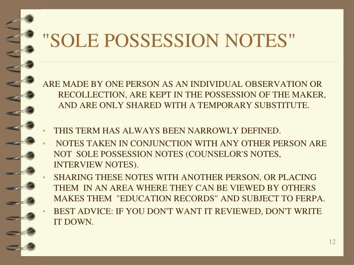 """""""SOLE POSSESSION NOTES"""""""