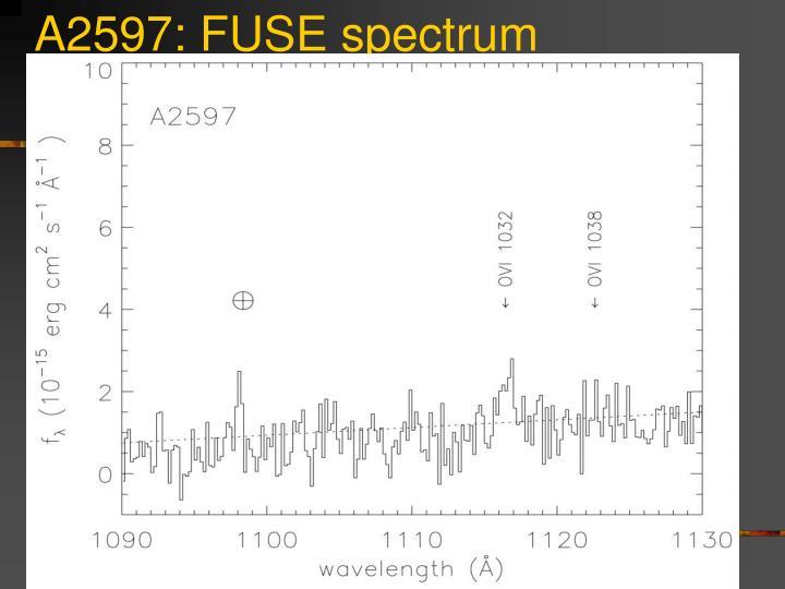 A2597: FUSE spectrum