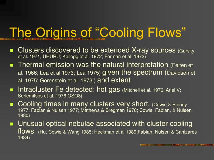 """The Origins of """"Cooling Flows"""""""