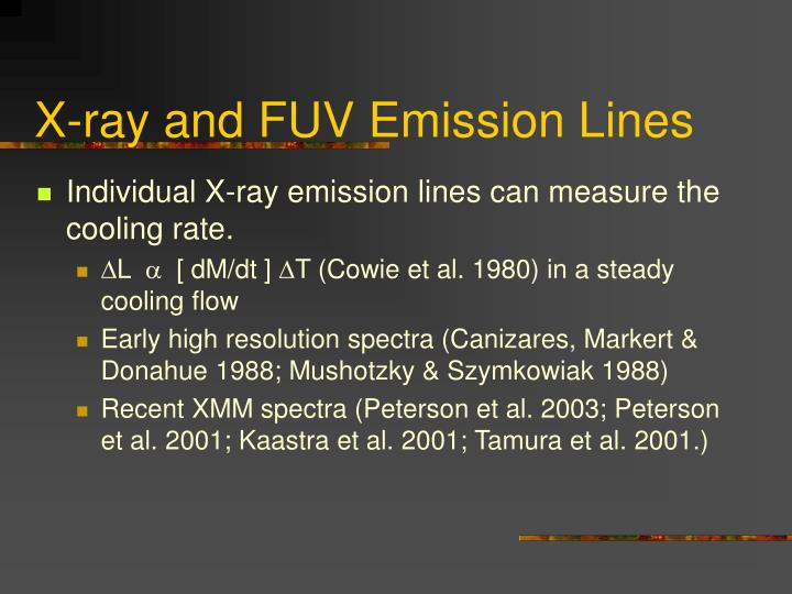 X-ray and FUV Emission Lines
