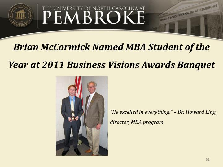 Brian McCormick Named MBA Student of the Year at 2011 Business Visions Awards Banquet