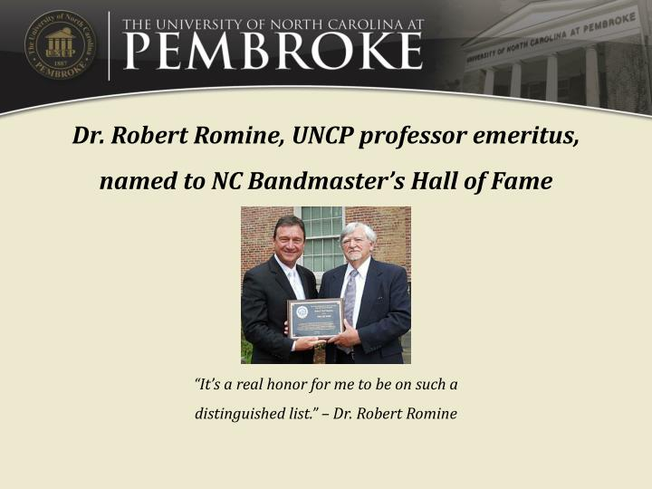 Dr. Robert Romine, UNCP professor emeritus, named to NC Bandmaster