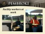 facility workers at work
