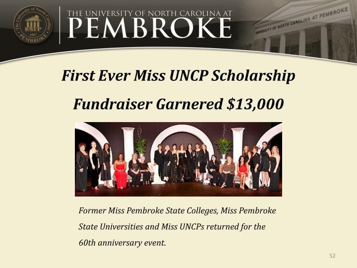 First Ever Miss UNCP Scholarship Fundraiser Garnered $13,000