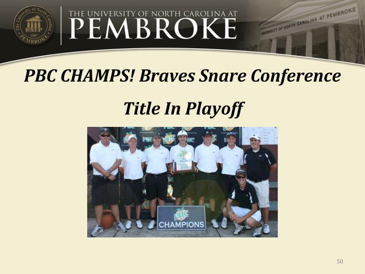 PBC CHAMPS! Braves Snare Conference Title In Playoff