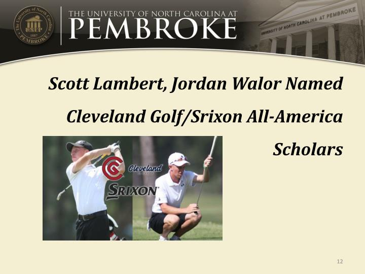 Scott Lambert, Jordan Walor Named Cleveland Golf/Srixon All-America Scholars