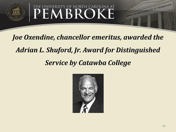Joe Oxendine, chancellor emeritus, awarded the