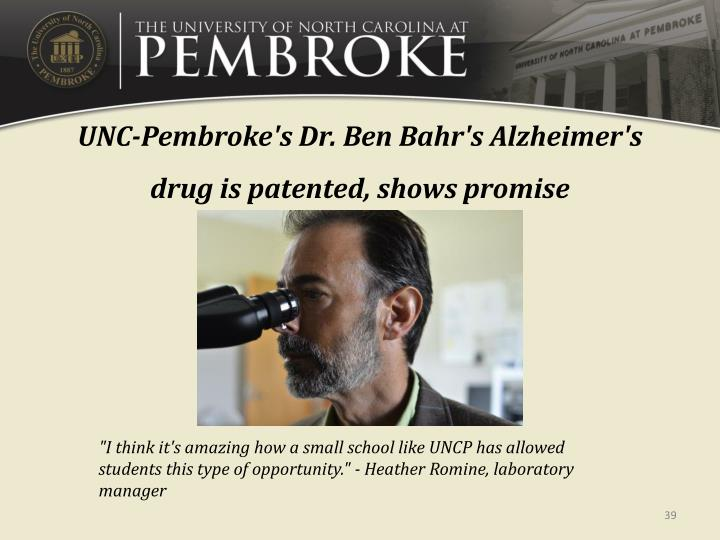 UNC-Pembroke's Dr. Ben Bahr's Alzheimer's drug