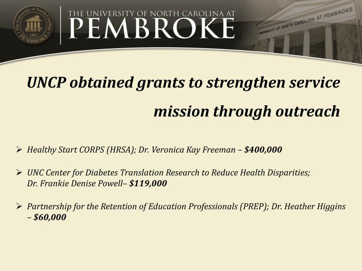 UNCP obtained grants to strengthen service mission through outreach