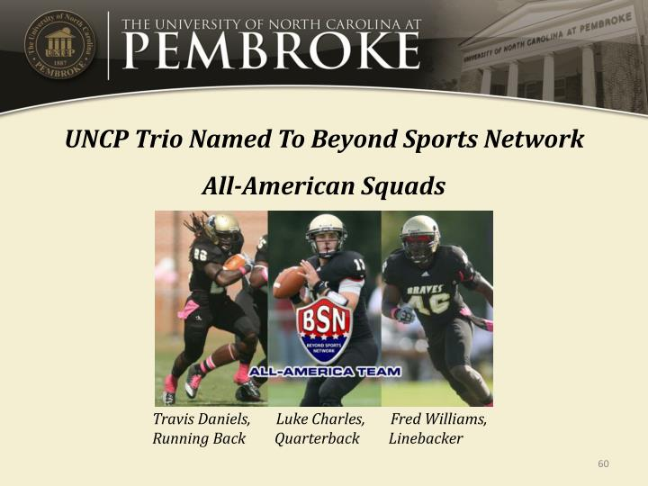 UNCP Trio Named To Beyond Sports Network