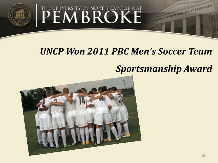 UNCP Won 2011 PBC Men's Soccer Team Sportsmanship Award
