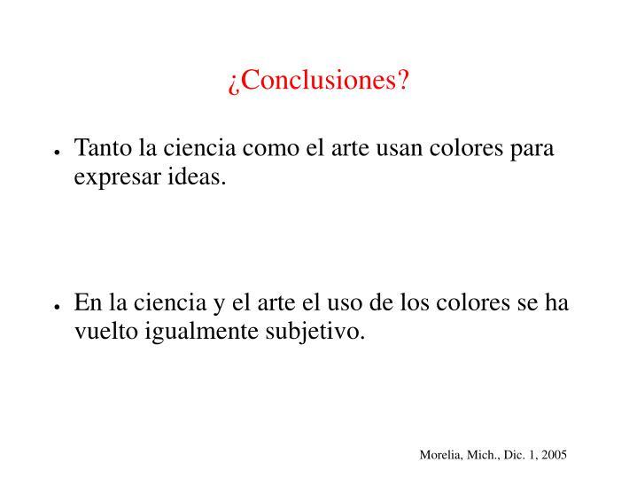 ¿Conclusiones?