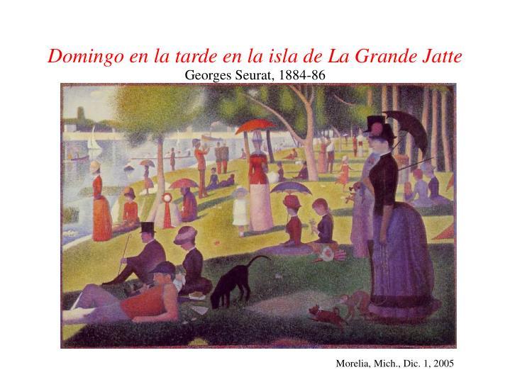Domingo en la tarde en la isla de La Grande Jatte