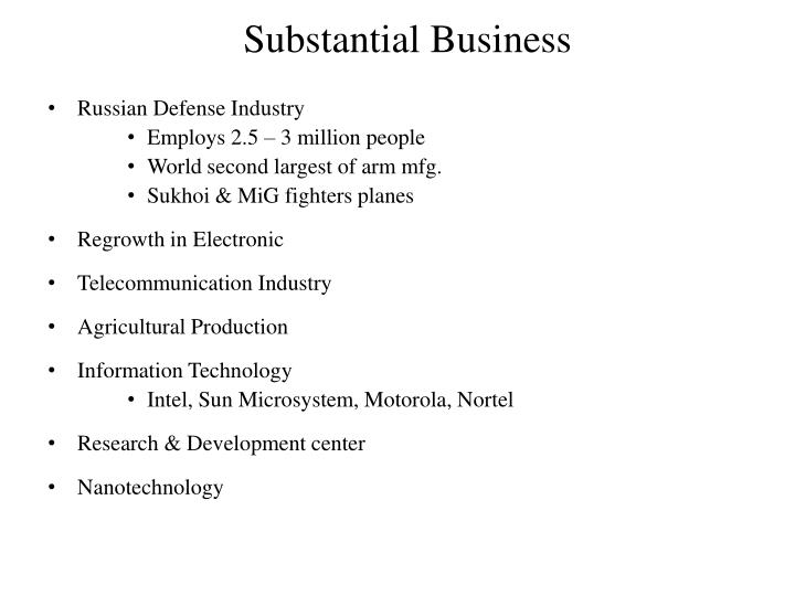 Substantial Business