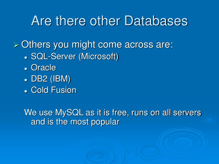 Are there other Databases