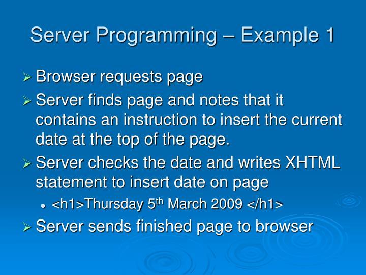 Server Programming – Example 1