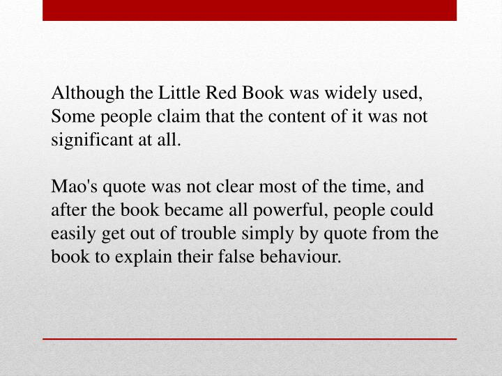 Although the Little Red Book was widely used,