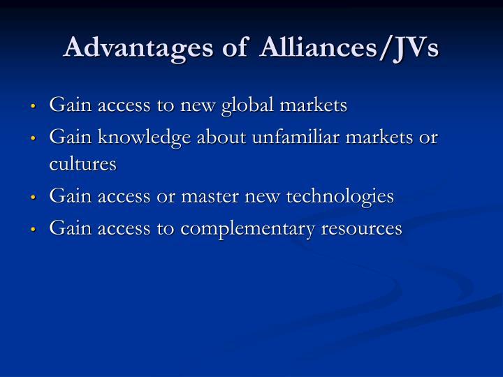 Advantages of Alliances/JVs