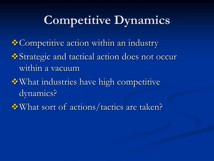 Competitive Dynamics