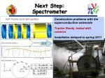 next step spectrometer