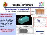 possible detectors