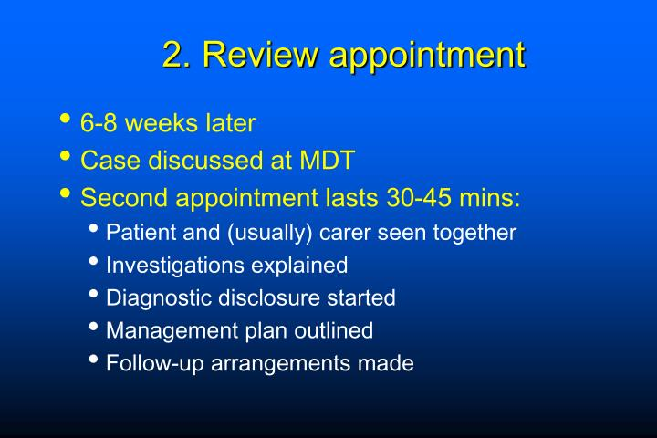 2. Review appointment